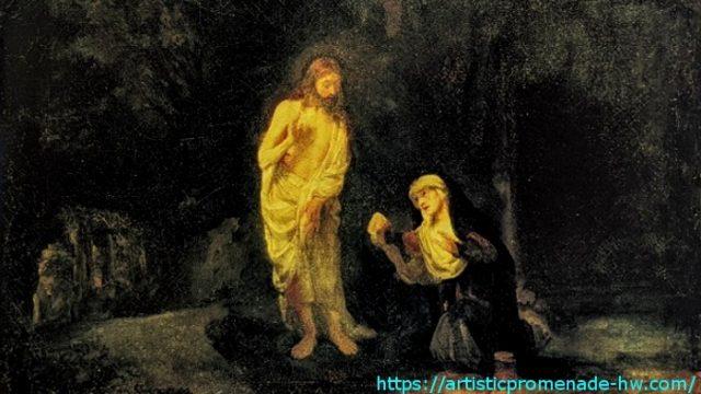 レンブラントとレンブラント派 レンブラント・ファン・レイン「マグダラのマリアの前に現れるキリスト」